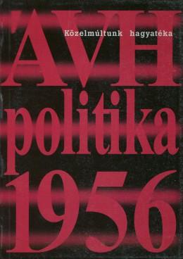 ÁVH politika 1956